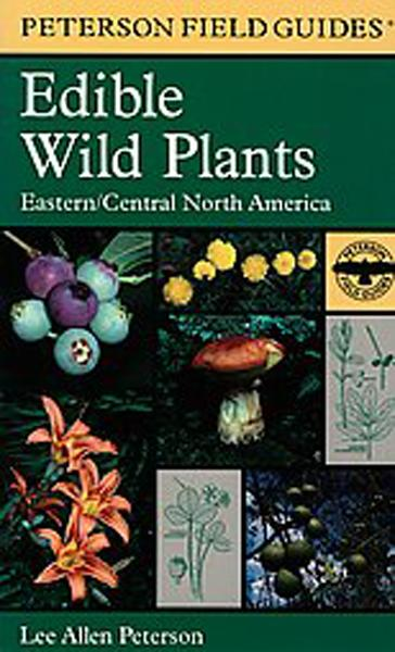 Peterson's Field Guide to Edible Wild Plants